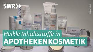 Gefährliche Kosmetik aus der Apotheke? | Marktcheck SWR