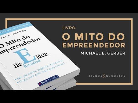 Livros & Nego?cios | Livro O mito do empreendedor - Michael E  Gerber #39