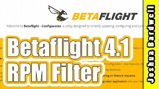 Betaflight 4.1 RPM Filter Setup | THE BEST BETAFLIGHT HAS EVER FLOWN