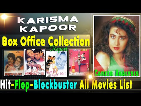 Karisma Kapoor Box Office Collection Analysis Hit and Flop Blockbuster All Movies List.