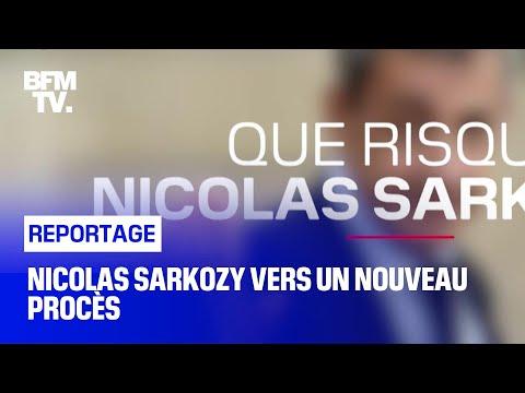 Nicolas Sarkozy vers un nouveau procès