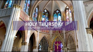 Bishop Vetter's Holy Thursday Reflection – 2021