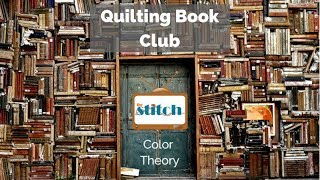 Quilting Book Club - Color Theory