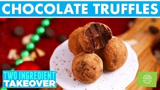 2 Ingredient Chocolate Truffles! Two Ingredient Takeover Holiday Recipes!