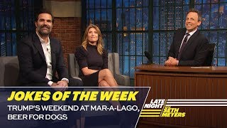 Seth's Favorite Jokes of the Week: Trump's Weekend at Mar-a-Lago, Beer for Dogs