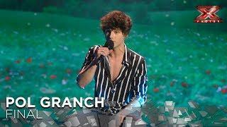 Pol Granch Llena De Emoción La Final Con 'El Sitio De Mi Recreo'   Gran Final   Factor X 2018