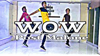 "Post Malone - ""Wow"" | Dance Cover | Nayan Makwana |"
