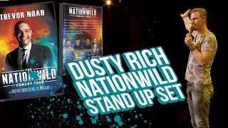 Dusty Rich | Trevor Noah's NationWild 2014 | Stand Up Comedy