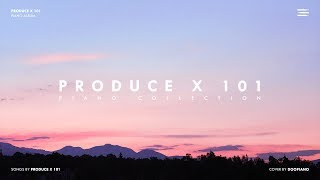 PRODUCE X 101 | Piano Collection