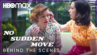 No Sudden Move | Behind the Scenes | HBO Max
