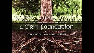 11 - Day By Day - A Firm Foundation - Steve Pettit Evangelistic Team