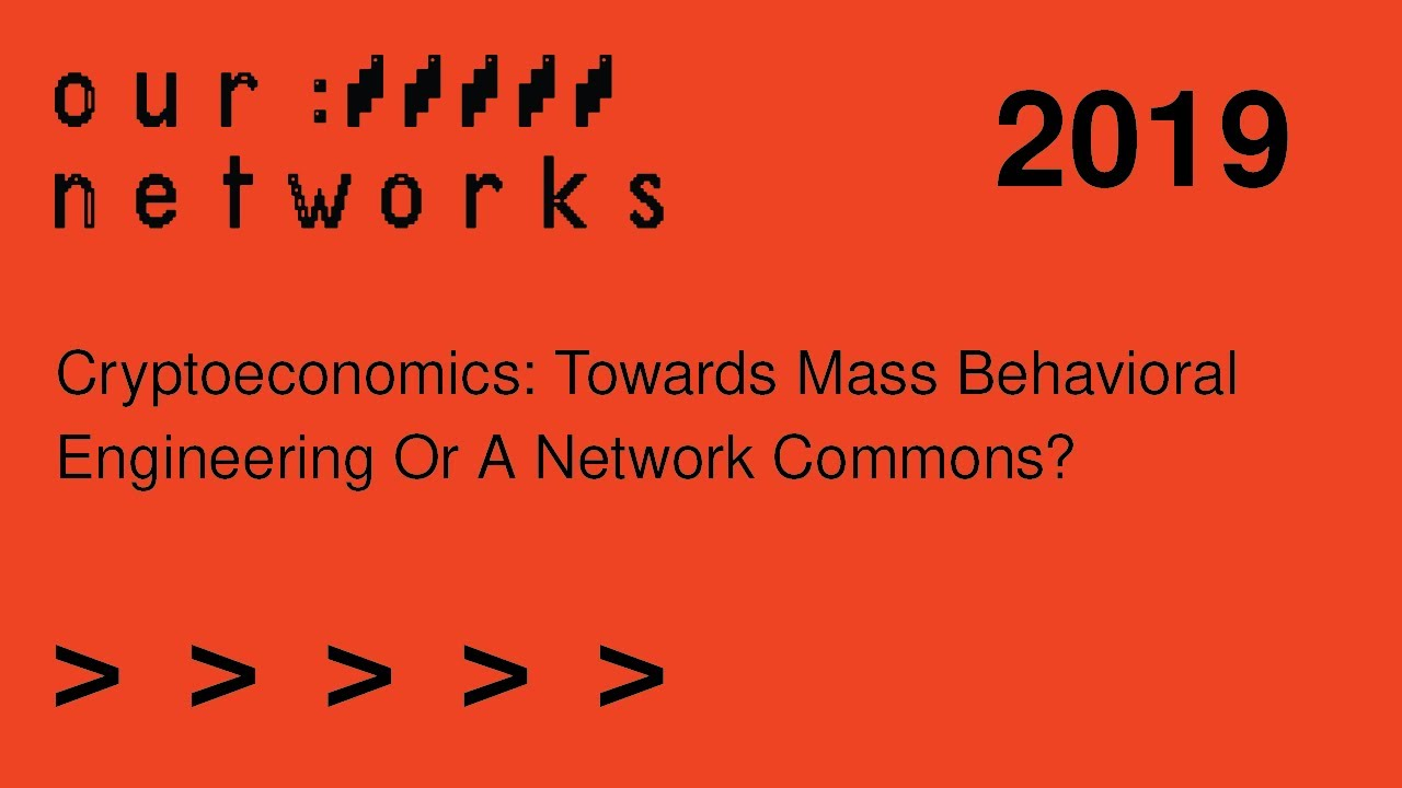 Video thumbnail for Cryptoeconomics: Towards mass behavioral engineering or a network commons?