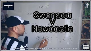Tactics board   Swansea City v Newcastle United