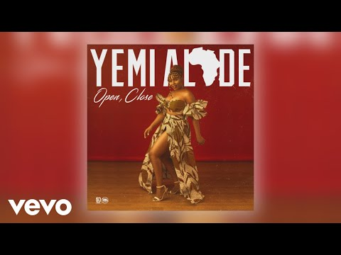 Yemi Alade - Open, Close (Official Audio)
