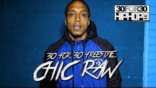 [Day 17] Chic Raw - 30 For 30 Freestyle