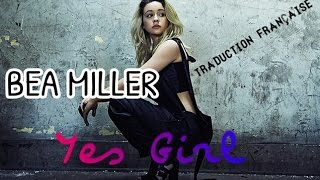 Bea Miller   Yes Girl ( Traduction Française )
