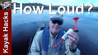 Dollar Store Air Horn vs Whistle and Compressed Air Kayak Fishing Test