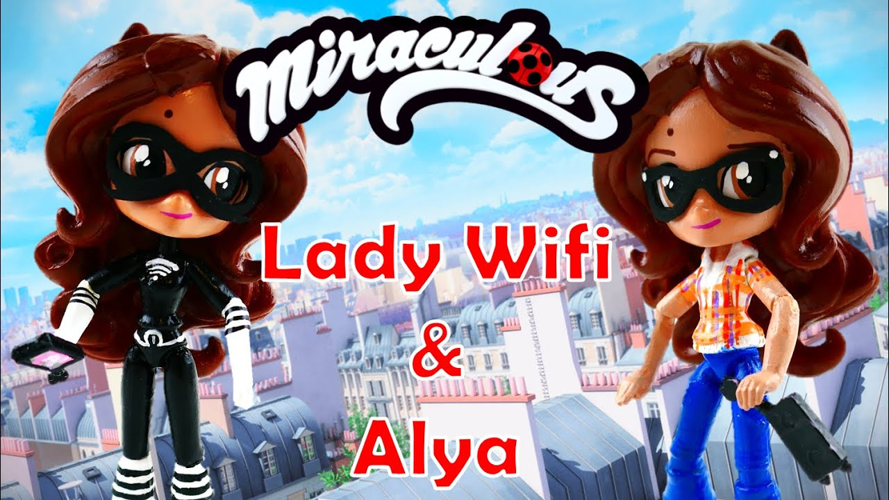 ALYA and LADY WIFI Miraculous Ladybug Action Figure Doll Tutorial MLP Equestria Girls Minis