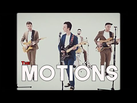 The Motions Video
