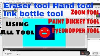 Using Eraser, Hand tool  Ink bottle tool Zoom tool  Paint Bucket tool  Eyedropper tool  in flash 8