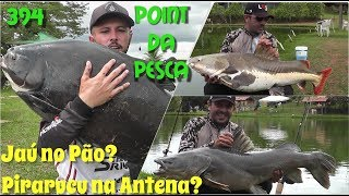 O Point da Pesca e seus gigantes - Fishingtur na TV 394
