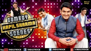 The Kapil Sharma Show  Comedy Scenes  Hindi Movies 2017 Full Movie  Hindi Comedy Movies