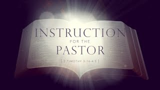Randy Tewell: Instruction for the Pastor
