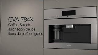 Miele Cómo utilizar Coffee Select para asignar tipos de café en la máquina de café CVA 784X de Miele anuncio