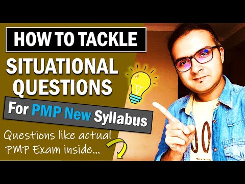 HOW TO ANSWER SITUATIONAL QUESTIONS IN THE PMP EXAM ...