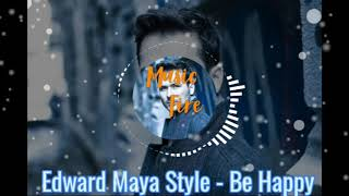 Edward Maya Style - Be Happy