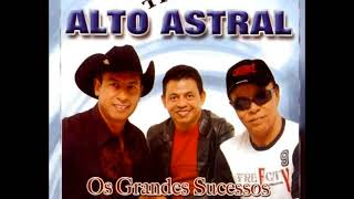 Trio Alto Astral Os Grandes Sucessos
