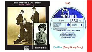 The Spencer Davis Group - I'm Blue (Gong Gong Song) 'Vinyl'