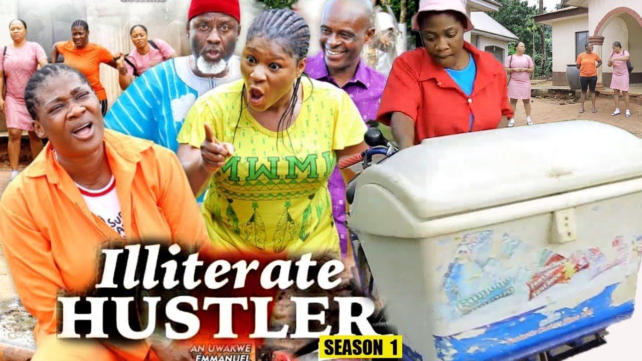 Illiterate Hustler (2019) (Part 1)