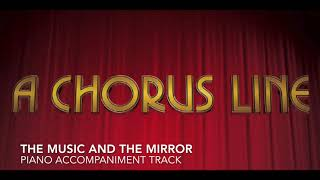 The Music and the Mirror - A Chorus Line - Piano Accompaniment/Rehearsal Track
