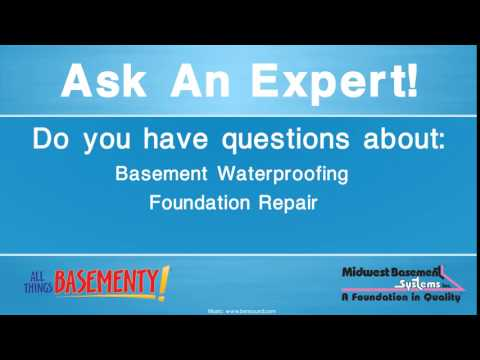 Ask a Basement Waterproofing and Foundation Repair Expert!