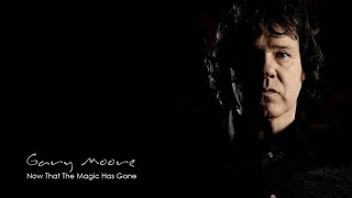 Gary Moore - Now That The Magic Has Gone (SR)