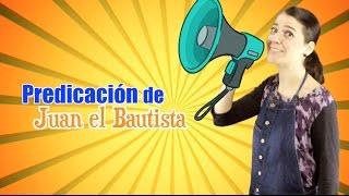 PREDICACIÓN DE JUAN EL BAUITISTA.DEVOCIONAL PARA NIÑOS AMY & ANDY/ MISS NAT
