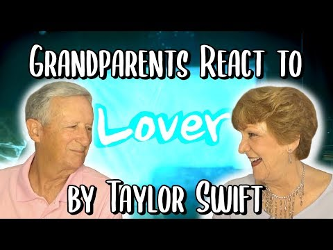 """Grandparents React to """"Lover"""" by Taylor Swift"""