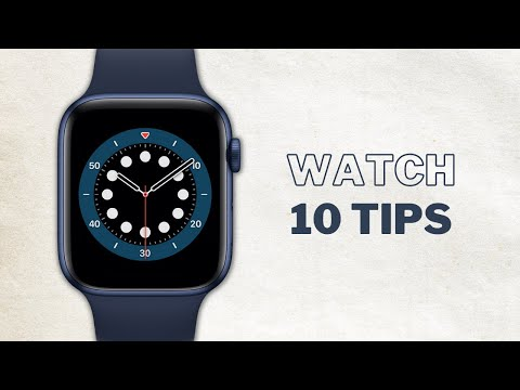 10 Genuinely Useful Apple Watch Tips and Tricks - Get the most out of your Apple Watch