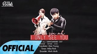 [Vietsub + Engsub + Kara] I Only See You (그대만 보여요) - Kwon Jin Ah [OST YOU'RE ALL SURROUNDED]