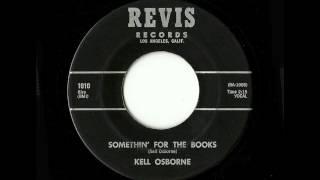 Kell Osborne - Somethin' For The Books (Revis)