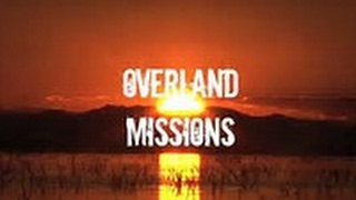 The Vision of Overland MIssions
