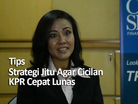 Video Strategi Jitu Agar Cicilan KPR Cepat Lunas