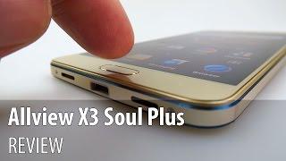 Allview X3 Soul Plus Review (Telefon upper midrange cu design metalic) - Mobilissimo.ro