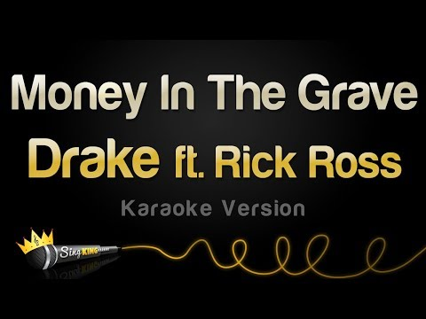 Drake ft. Rick Ross - Money In The Grave (Karaoke Version)