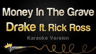 Drake Ft. Rick Ross   Money In The Grave (Karaoke Version)