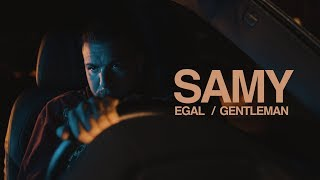 SAMY - EGAL // GENTLEMAN (Official Video)