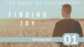 Philippians 01. Introduction to the Book of Philippians