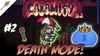NeXt-LeVeL King Slime Strat? Calamity Mod D-Mode   Episode 2 - Season 2  