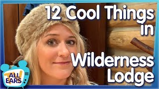 12 Reasons Wilderness Lodge Is The BEST Disney World Resort